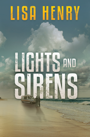 Review: Lights and Sirens by Lisa Henry