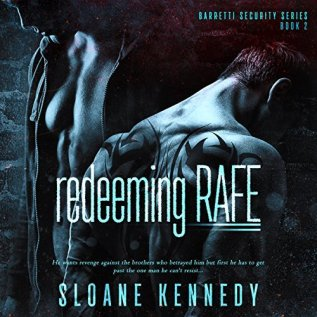 Audiobook Review: Redeeming Rafe by Sloane Kennedy