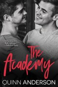 Guest Post and Giveaway: The Academy by Quinn Anderson