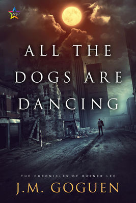 Review: All the Dogs are Dancing by J.M. Goguen