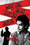Review: Why the Devil Stalks Death by L.J. Hayward