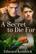 Review: A Secret to Die For by Edward Kendrick
