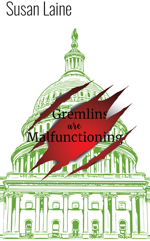 Review: Gremlins are Malfunctioning by Susan Laine