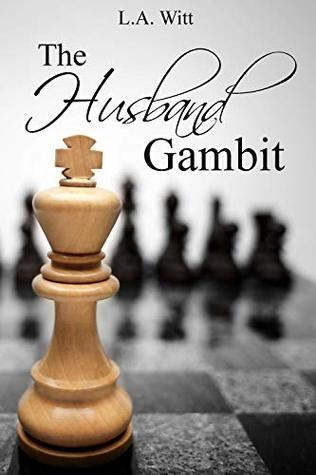 Review: The Husband Gambit by LA Witt