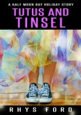 Review: Tutus and Tinsel by Rhys Ford