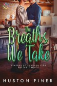 Review: The Breaths We Take by Huston Piner