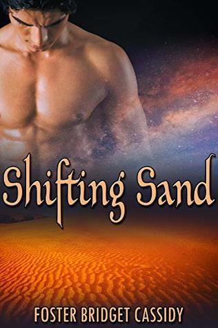 Review: Shifting Sand by Foster Bridget Cassidy