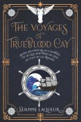 Review: The Voyages of Trueblood Cay by Suanne Laqueur