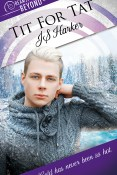 Excerpt and Giveaway: Tit For Tat by JS Harker