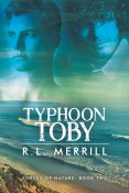 Guest Post and Giveaway: Typhoon Toby by R.L. Merrill