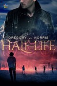 Review: Half-Life by Gregory L. Norris