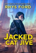 Review: Jacked Cat Jive by Rhys Ford