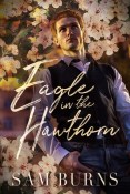 Review: Eagle in the Hawthorn by Sam Burns