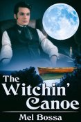 Review: The Witchin' Canoe by Mel Bossa