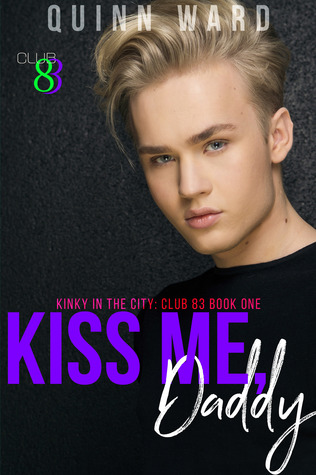 Review: Kiss Me, Daddy by Quinn Ward