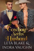 Review: Cowboy Seeks Husband by Leta Blake & Indra Vaughn