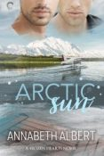 Guest Post and Giveaway: Arctic Sun by Annabeth Albert
