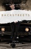 Excerpt and Giveaway: Backstreets by Kat Cassidy