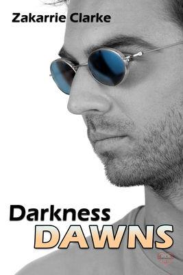Review: Darkness Dawns by Zakarrie Clarke