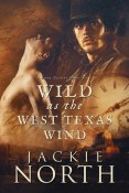 Review: Wild as the West Texas Wind by Jackie North