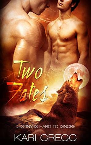 Review: Two Fates by Kari Gregg