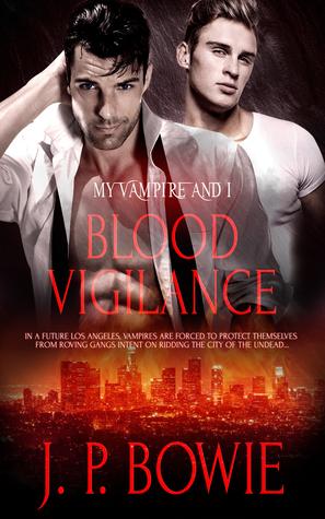 Review: Blood Vigilance by J.P. Bowie