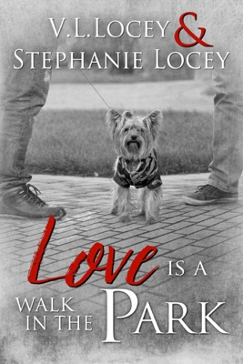 Review: Love is a Walk in the Park by V.L. Locey and Stephanie Locey