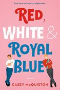 Review: Red, White, & Royal Blue by Casey McQuiston
