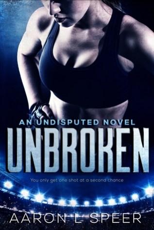 Review: Unbroken by Aaron L. Speer