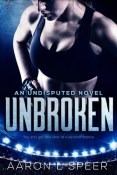 Review: Unbroken by Aaron L. Speer