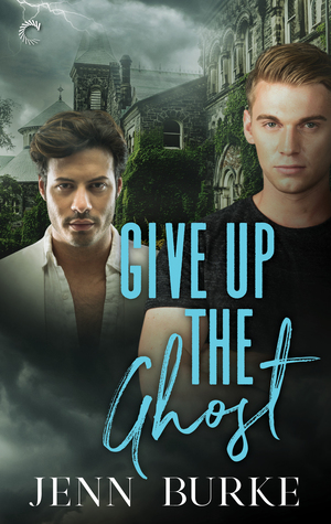 Review: Give up the Ghost by Jenn Burke