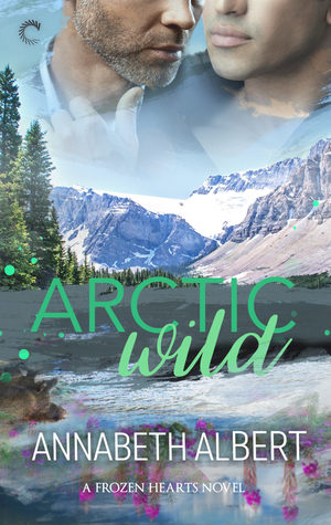 Review: Arctic Wild by Annabeth Albert