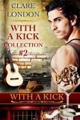 Guest Post: With a Kick Collection #2 by Clare London