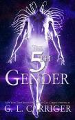 Review: The 5th Gender by G.L. Carriger