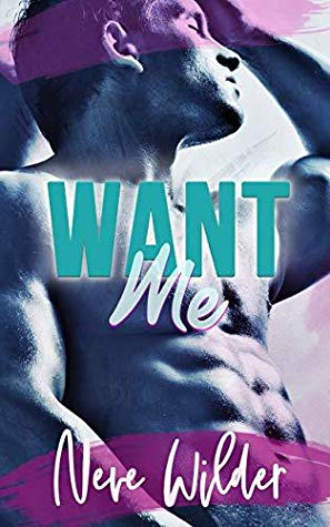 Review: Want Me by Neve Wilder