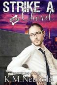 Review: Strike a Chord by K.M. Neuhold
