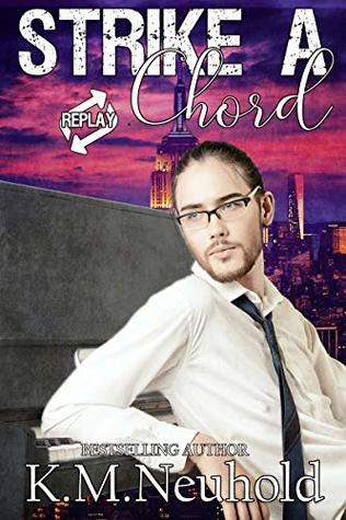 Review: Strike a Chord by K.M. Neuhold