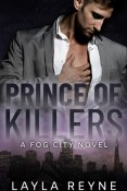 Guest Post and Giveaway: Prince of Killers by Layla Reyne
