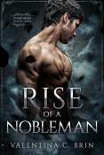 Review: Rise of a Nobleman by Valentina C. Brin