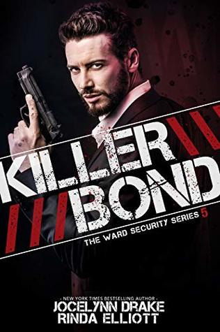 Review: Killer Bond by Jocelynn Drake and Rinda Elliott
