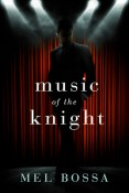 Review: Music of the Knight by Mel Bossa