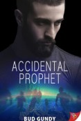 Review: Accidental Prophet by Bud Gundy