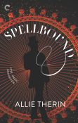 Excerpt: Spellbound by Allie Therin