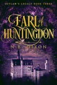 Review: The Earl of Huntingdon by N.B. Dixon