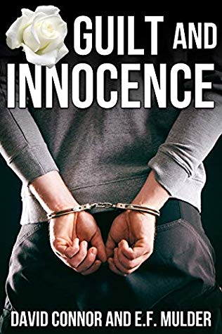 Review: Guilt and Innocence by David Connor and E.F. Mulder