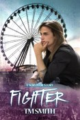 Review: Fighter by T.M. Smith
