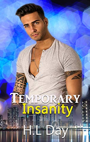 Review: Temporary Insanity by H.L. Day
