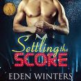 Review: Settling the Score by Eden Winters
