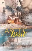 Guest Post and Giveaway: Arctic Heat by Annabeth Albert