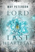 Review: Lord of the Last Heartbeat by May Peterson